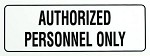 Authorized Personnel Decal, 3-Pack